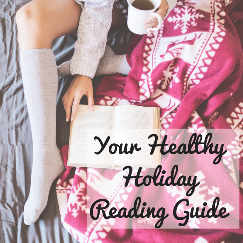 Healthy Holiday Reading